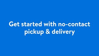 Get Started with No-Contact Pickup & Delivery