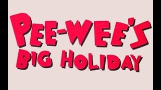 Pee-wee's Big Holiday - Offical Trailer - Reaction