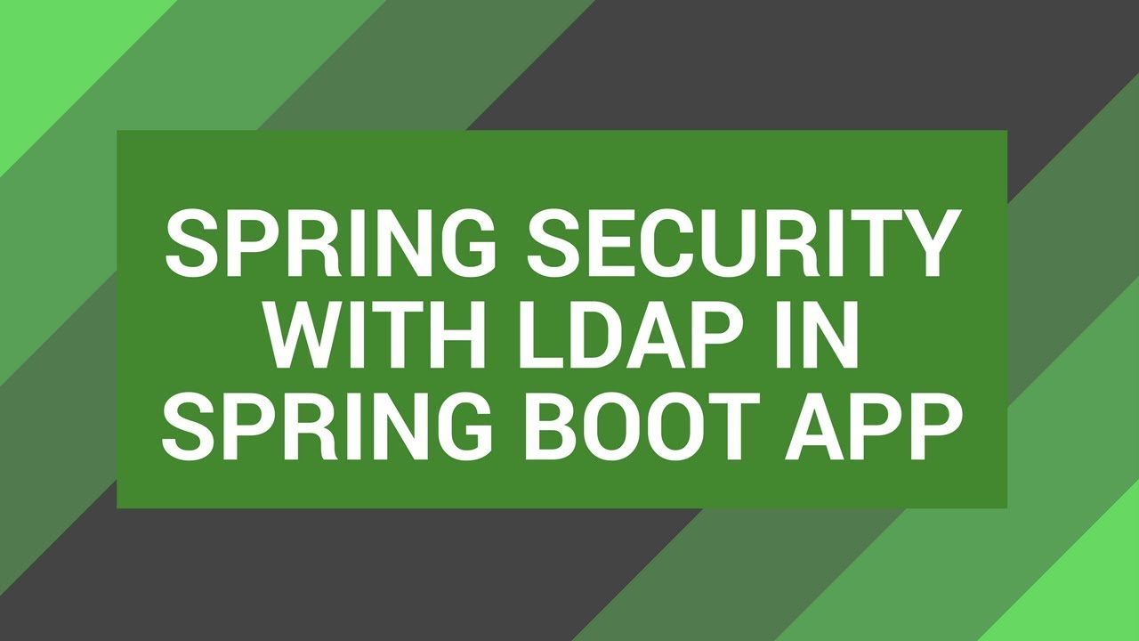 Spring Security with LDAP in a Spring Boot App | Tech Primers