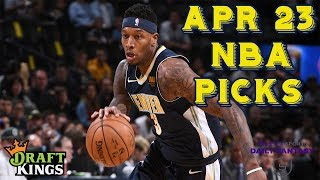 4/23/19 NBA DraftKings & Yahoo Picks (Playoffs Round 1)