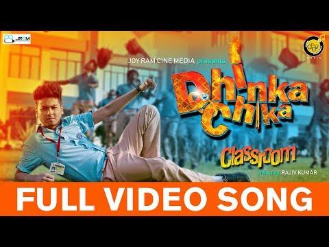 Dhinka Chika | Classroom | Sohail | Rajiv Kumar | Dev Sen