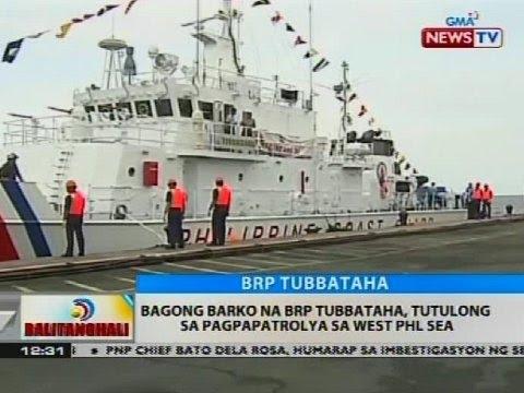 BT: Bagong barko na BRP Tubbataha, tutulong sa pagpapatrolya sa West PHL Sea