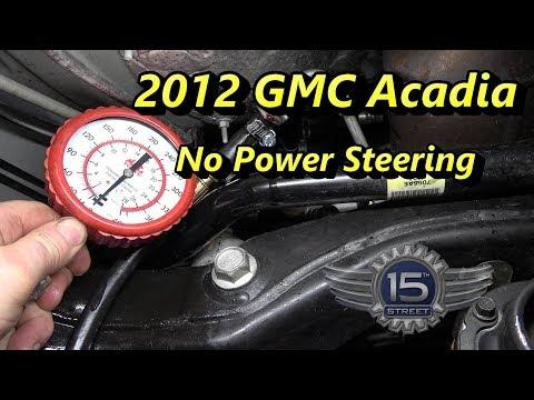 GMC Acadia No Power Steering
