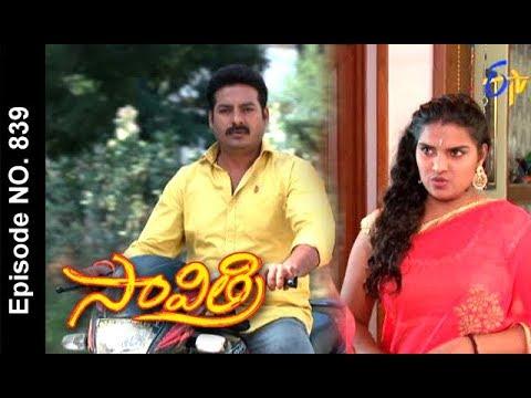Savithri | 8th December 2017  | Full Episode No 839 | ETV Telugu