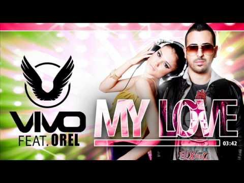 Vivo Feat. Orel My Love (Radio Edit)