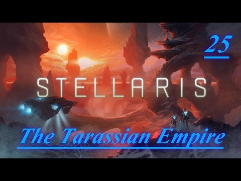 "Stellaris LP S2 - The Tarassian Empire #25 ""The Mighty Flagship & Colonization Plans"""
