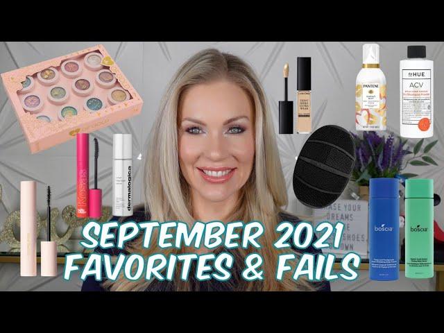 September 2021 Favorites & Fails
