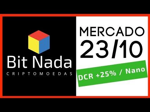 Mercado de Cripto! 23/10 Bitcoin Trade / DECRED +25% / NANO