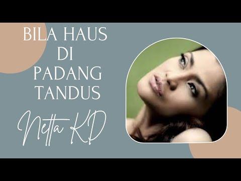 Bila Haus Di Padang Tandus Netta KD