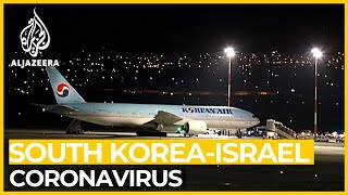 Coronavirus outbreak: Israel blocks arrivals from Seoul