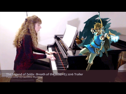 The Legend of Zelda : Breath of the Wild - E3 Trailer (Piano Cover)