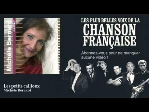 Michèle Bernard - Les petits cailloux