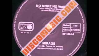 Mirage - No More No War (maxi mix) 1985 (F)