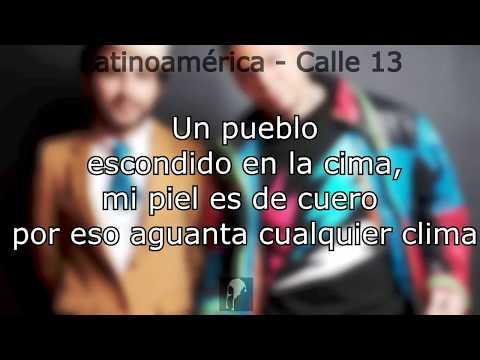 Calle 13 - Latinoamerica con letra