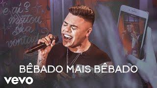 Felipe Araújo - Bêbado Mais Bêbado (Ao Vivo)