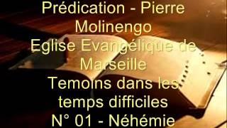 Pierre Molinengo - Témoins dans les temps difficile - N° 01 - Néhémie