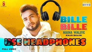 bille-bille-naina-waliye-8d---khan-bhaini-bille-bille-naina-waliye-bass-boosted