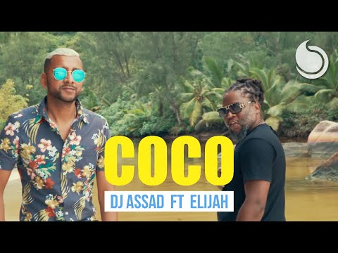Dj Assad Ft. Elijah - Coco (Official Music Video)