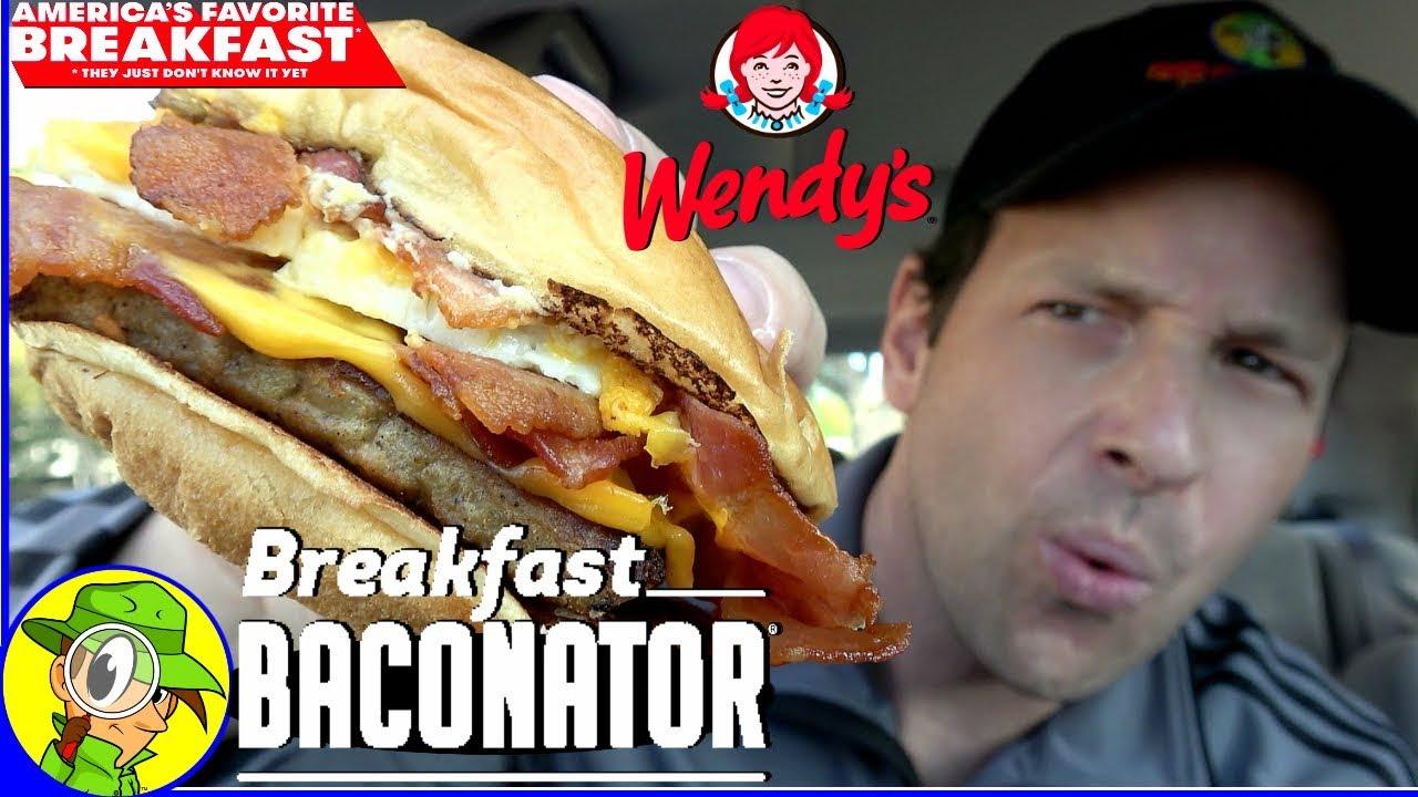 Wendy's®   BREAKFAST BACONATOR® Review