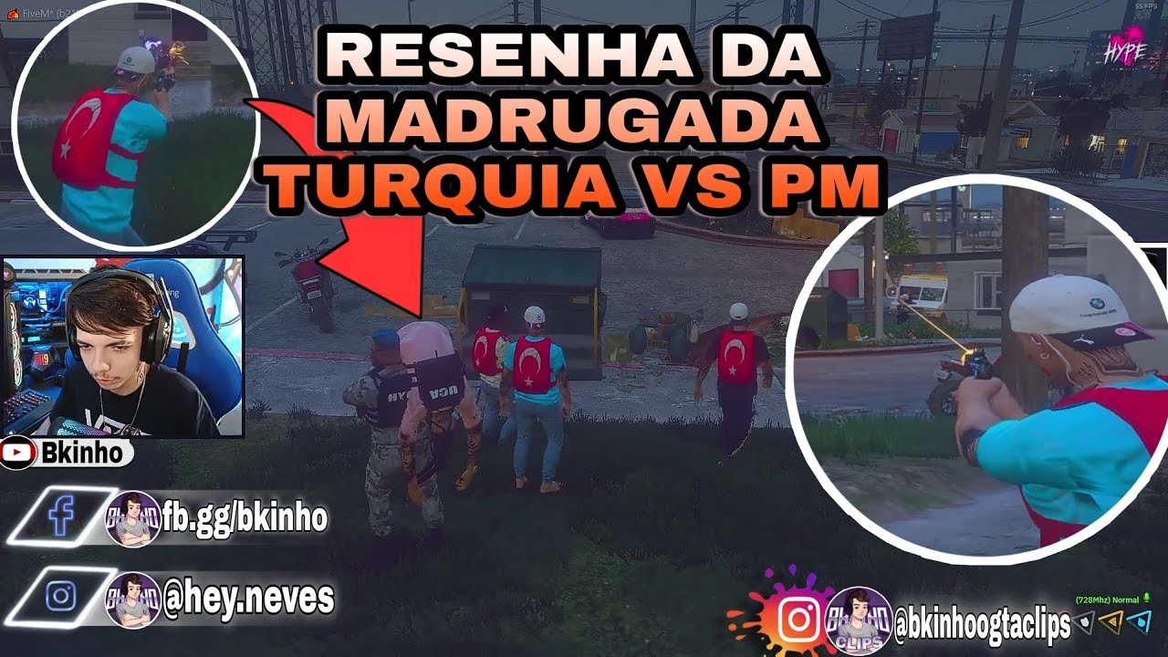 Bkinho CLIPS | TURQUIA VS PM - RESENHA DA MADRUGADA - X1 - TRETA - DUELO  • GTA RP CIDADE HYPE