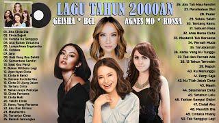 50 Top Lagu Tahun 2000an - Geisha, BCL, Agnes Mo, Rossa || Lagu Nostalgia Waktu SMA Tahun 2000an