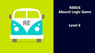 REBUS - Absurd Logic Game - Level 6 Answers