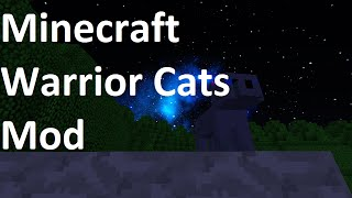 Minecraft Warrior Cats Mod