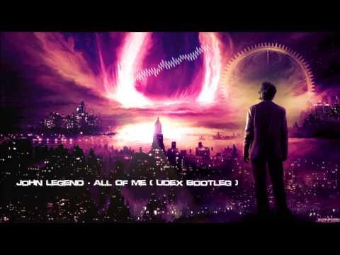 John Legend - All Of Me (Udex Bootleg) [HQ Free]