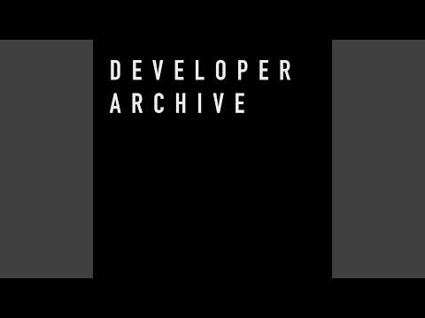 Developer Archive 02