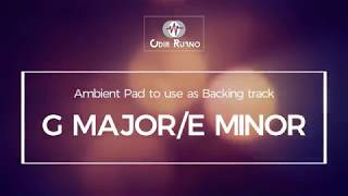 G Major/E Minor - Ambient Pad - Odir Ruano