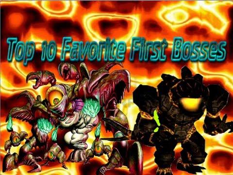 Top 10 Favorite First Bosses