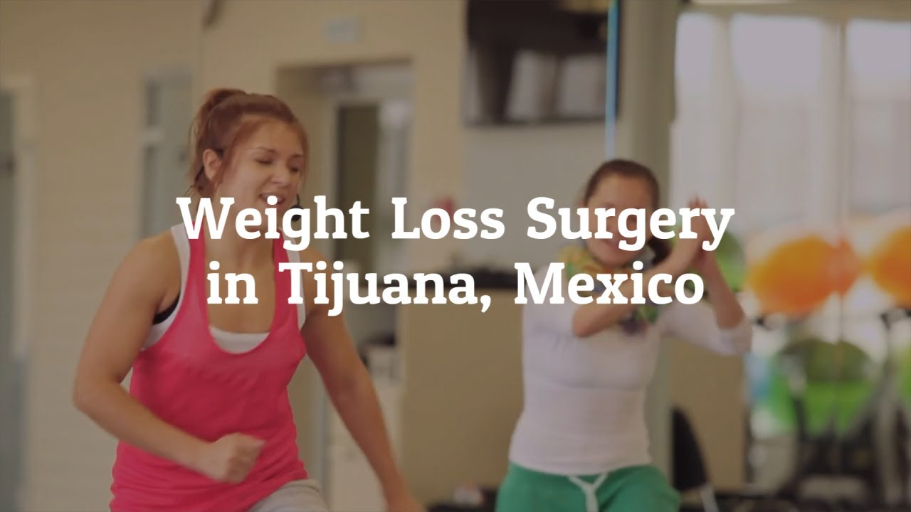 Know More About Weight Loss Surgery In Tijuana Mexico Youtube