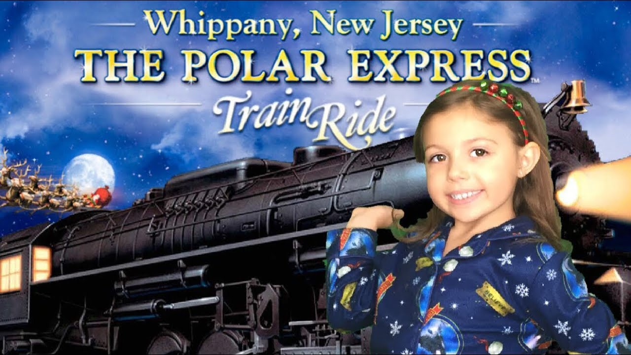 Christmas Train Ride Nj.The Polar Express Train Ride 2018 Whippany Nj For Kids