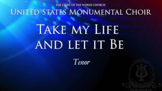 Take my Life and let it Be TENOR