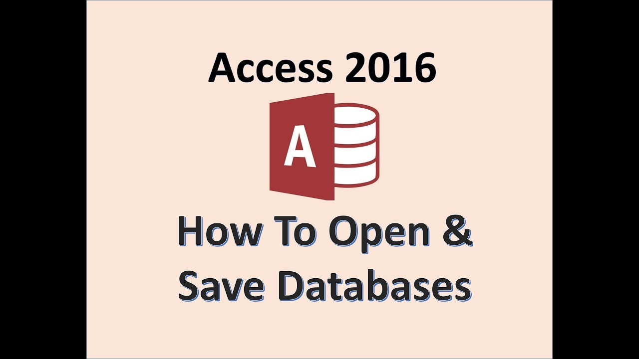 Access 2016 - How To Open and Save a Database In Microsoft Office - Opening & Saving Databases i