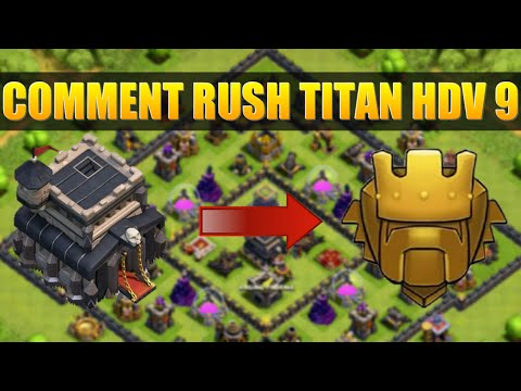 Comment Rush Facilement Titan en HDV 9 | Clash Of Clans Français