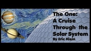 The One: A Cruise Through the Solar System Promo video