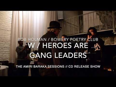 Heroes Are Gang Leaders W/ Bob Holman // Bowery Poetry Club Mp3
