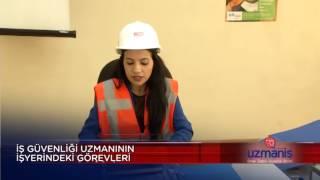 İş Guvenliği Uzmanlarının Görevleri ile ilgili dokümantasyon süreçleri..