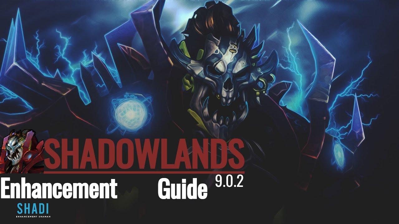 Enhancement Shaman Pvp Guide 9 0 2 Shadowlands Guide Youtube