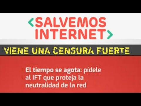 Así Nos Podrían Bloquear Internet En México  , SALVEMOS INTERNET,  Neutralidad De Internet, IFT