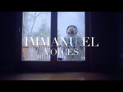 Immanu El - Voices (Official Video)