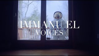 Immanu El - Voices (Official Video)