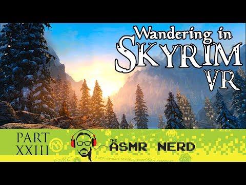 ASMR Gaming Whisper | Wandering in Skyrim (VR!) | Part XXIII (relaxing ASMR sounds for sleep) thumbnail