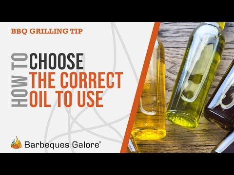 Olive oil or avocado oil? How to choose the right oil when grilling