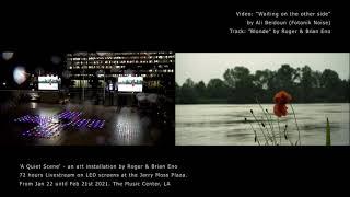 """""""Blonde"""" - Video by Ali Beidoun (Fotonik Noise). Public art installation by Roger & Brian Eno, LA."""