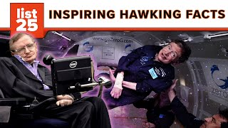 25 Inspiring Facts About Stephen Hawking You Probably Didn't Know