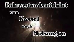 Führerstandsmitfahrt | Kassel - Melsungen