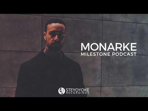 Monarke - Milestone