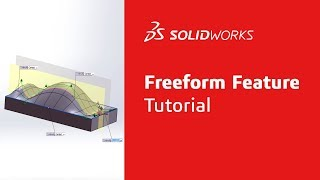 SolidWorks Freeform Feature